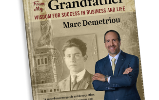 Lessons From My Grandfather Wisdom for Success in Business and Life , Marc Demetriou